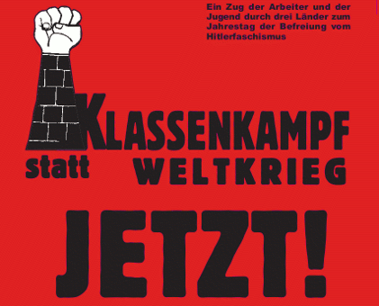 Klassenkampf statt Weltkrieg JETZT!